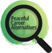 Peaceful Career Alternatives